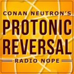 Conan Neutron's Protonic Reversal – quarantine editions vol 1.